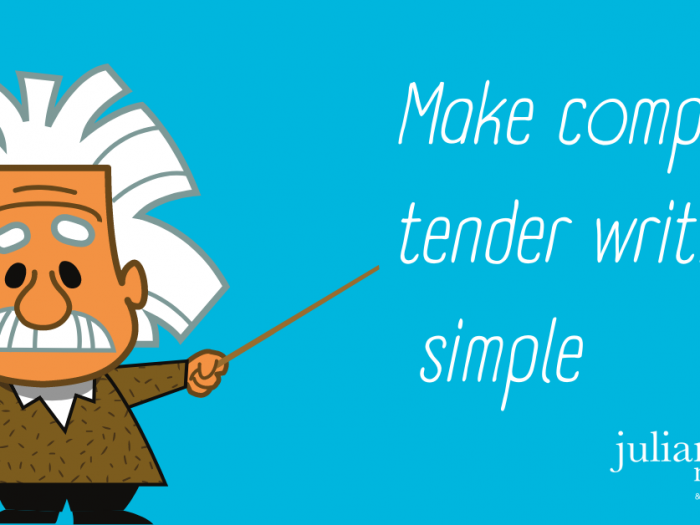 Tender writing tips – Nothing is so complex that it cannot be explained simply